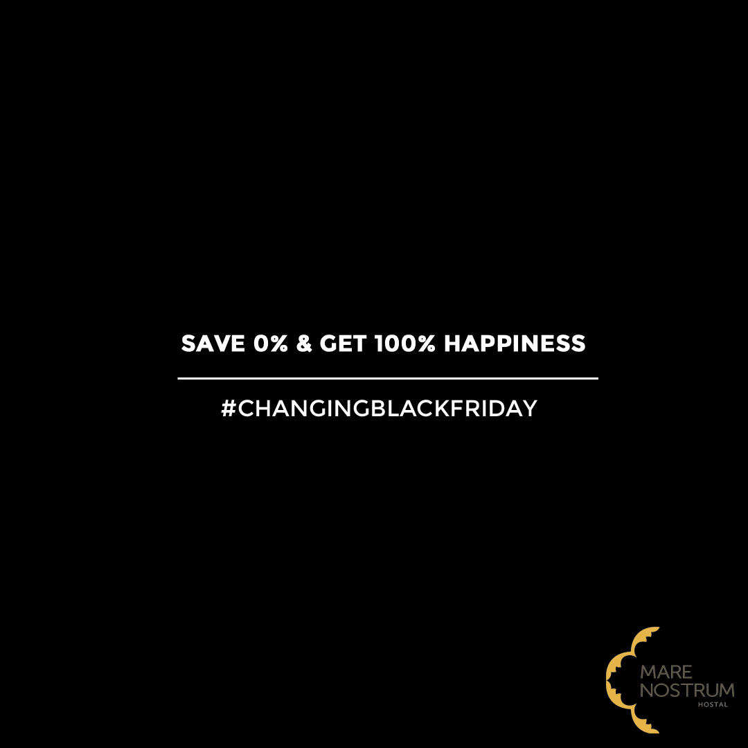 SAVE 0% AND GET 100% HAPPINESS – Hostal Mare Nostrum